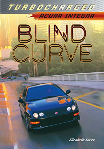 Blind Curve: Acura Integra (Turbocharged)