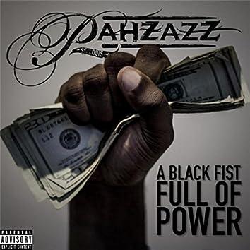 A Black Fist Full of Power