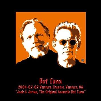 Hot Tuna 2004-02-02 Ventura Theatre, Ventura, CA