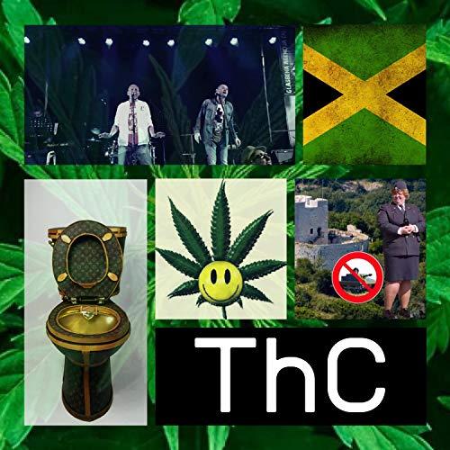 THC [Explicit]