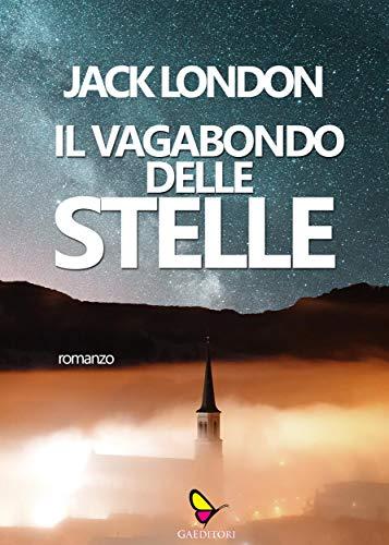 Il vagabondo delle stelle (Italian Edition)