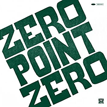 Zero Point Zero EP