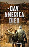 The Day America Died! Old Enemies: After the EMP - A Post Apocalyptic Adventure