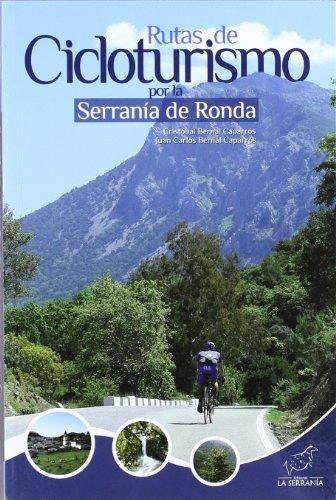 Rutas de Cicloturismo por la Serranía de Ronda (Sobre Rueda