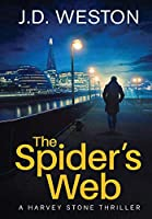 The Spider's Web: A British Detective Crime Thriller (The Harvey Stone Thriller)