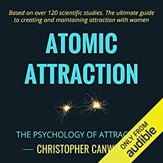 Atomic Attraction: The Psychology of Attraction audiobook cover art