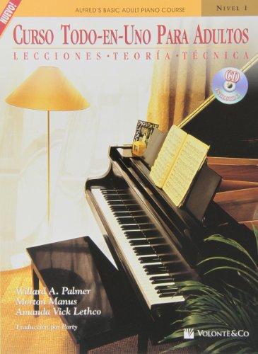 Curso Todo-En-Uno Para Adultos, Nivel 1: Lecciones * Teoria * Tecnica (Spanish Language Edition), Book & CD (Alfred's Basic Adult Piano Course)