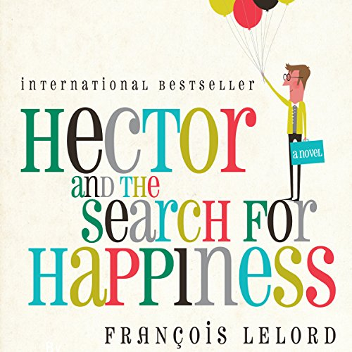 Hector and the Search for Happiness audiobook cover art