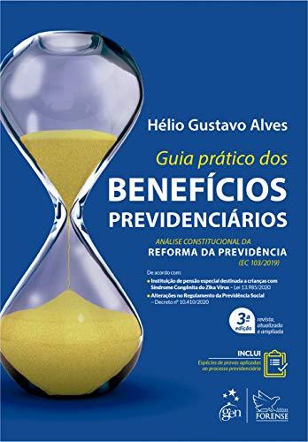 Guia Prático dos Benefícios Previdenciários