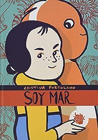 Soy Mar par Cristina Portolano