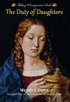 Falling Pomegranate Seeds: The Duty of Daughters: Katherine of Aragon Story, Book 1