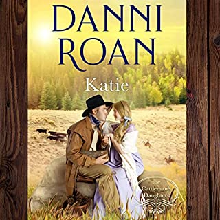 Katie: The Cattleman's Daughters audiobook cover art