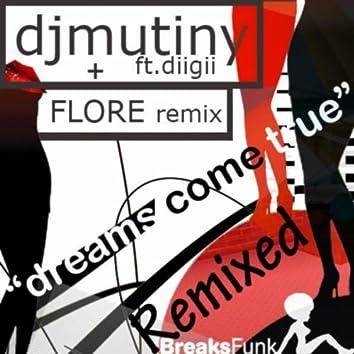 Dreams Come True feat DiiGii (Remixes)
