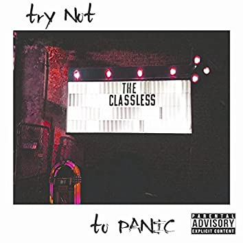 Try Not To Panic, Pt. 1 - EP