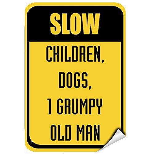 76DinahJordan Trage Kinderen, Honden 1 Grumpy Oude Man Verkeersbord Stickers Decals Grappige Waarschuwing Teken Stickers Venster Stickers Zelfklevende Veiligheid Teken Lable Decal