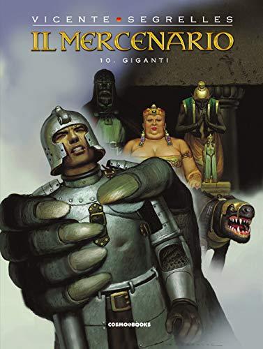 Il mercenario. Giganti (Vol. 10)
