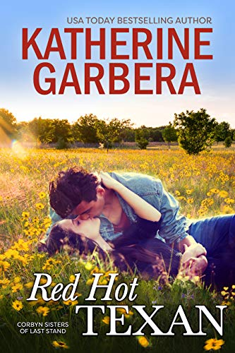 Red Hot Texan (Corbyn Sisters of Last Stand Book 1) by [Katherine Garbera]