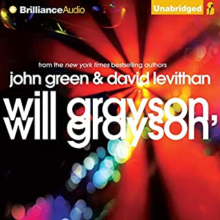 Will Grayson, Will Grayson                   By:                                                                                                                                 John Green,                                                                                        David Levithan                               Narrated by:                                                                                                                                 MacLeod Andrews,                                                                                        Nick Podehl                      Length: 7 hrs and 52 mins     2,638 ratings     Overall 4.2