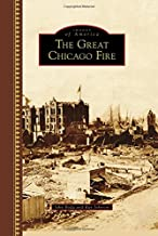 The Great Chicago Fire (Images of America)