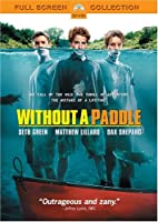 Without a Paddle (Full Screen Edition)