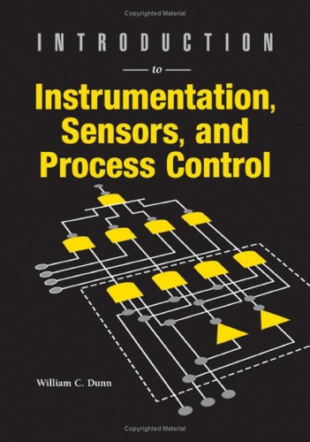Introduction to Instrumentation, Sensors, and Process Control (Artech House Sensors Library)