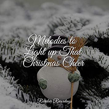 Melodies to Light up That Christmas Cheer
