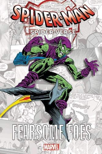 Spider-Man: Spider-Verse - Fearsome Foes (Into the Spider-Verse: Fearsome Foes, 1, Band 1)