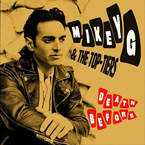 Mikey G & the Top-Tiers