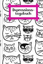 Depressionstagebuch: Journal zum Ausfüllen, um eine Depression oder depressive Phase zu überwinden | Motiv: Coole Katzen