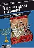 Le juif errant est arrivé - Format Kindle - 0,99 €