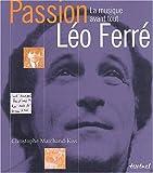 Passion Léo Ferré - La Musique avant tout
