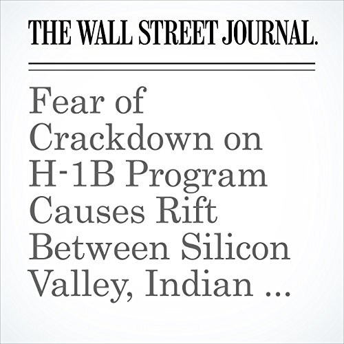 Fear of Crackdown on H-1B Program Causes Rift Between Silicon Valley, Indian Tech Firms copertina