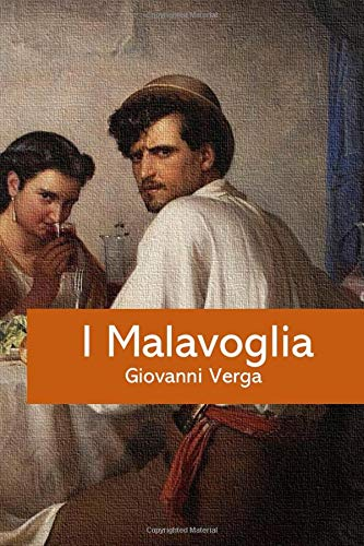 I Malavoglia: Giovanni Verga (ClassiciItaliani, Band 1)