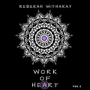 Work of Heart, Vol. 2