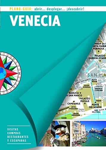 Venecia (Plano-Guía): Visitas, compras, restaurantes y escapadas