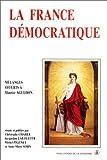 La France démocratique. Combats, mentalités, symboles