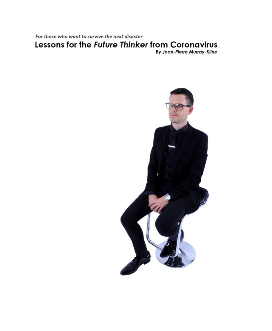Lessons for the Future Thinker from the Coronavirus
