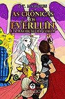 As crônicas de Everllin e a maldição da coroa (Portuguese Edition)