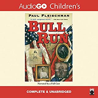 Bull Run                   By:                                                                                                                                 Paul Fleischman                               Narrated by:                                                                                                                                 Paul Fleischman                      Length: 1 hr and 46 mins     36 ratings     Overall 4.0