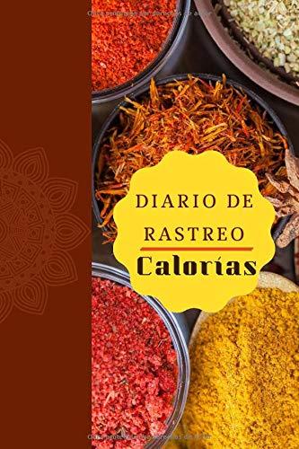 Diario de Rastreo Calorías: Diario de seguimiento | Cuaderno personal de seguimiento diario de la comida | Libro de registro simple de comidas y ... | Es fácil llevar un registro de las calorías