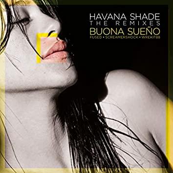 Havana Shade - The Remixes