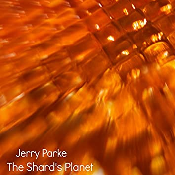 The Shard's Planet