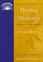healing mysteries rosary