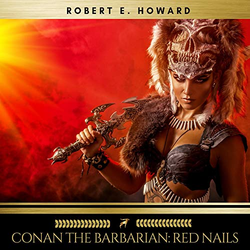 Conan the Barbarian - Red Nails audiobook cover art