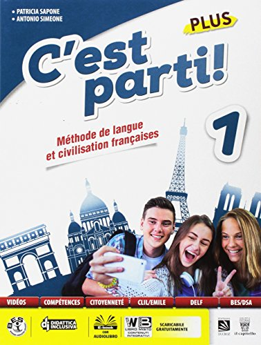 C'est parti! Plus. Méthode de langue et civilisation françaises. Per la Scuola media. Con e-book. Con espansione online. Con CD-Audio [Lingua francese]: Vol. 1