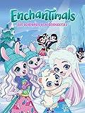 Enchantimals: Das...