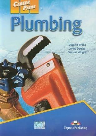 Career Paths: Plumbing (international): Students Book by Virginia Evans Jenny Dooley Samuel Wright(2012-03-12)