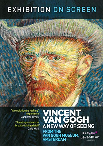 Exhibition on screen: Vincent van Gogh - a new way of seeing (Van Gogh Museum, Amsterdam) [DVD]