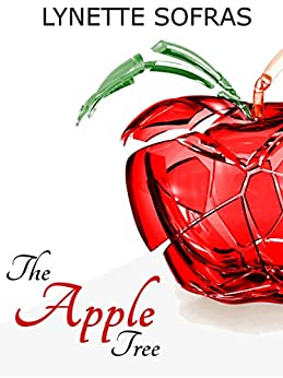 The Apple Tree by [Lynette Sofras]