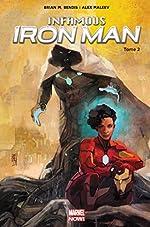 Infamous Iron Man T02 de Brian Michael Bendis